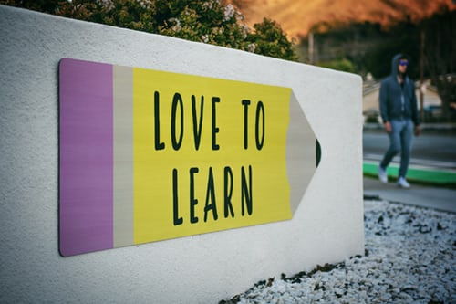 Sign that reads Love to Learn