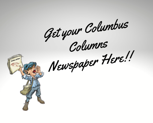 Get this year's Spring edition of Columbus Columns Newspaper! RIGHT HERE!